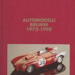 10 - Automodelli Brumm 1972-1998, Milano, Edizioni Paolo Rampini, 1998