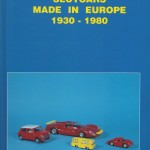 12 - Slotcars made in Europe 1930-1980, Milano, Edizioni Paolo Rampini, 2003