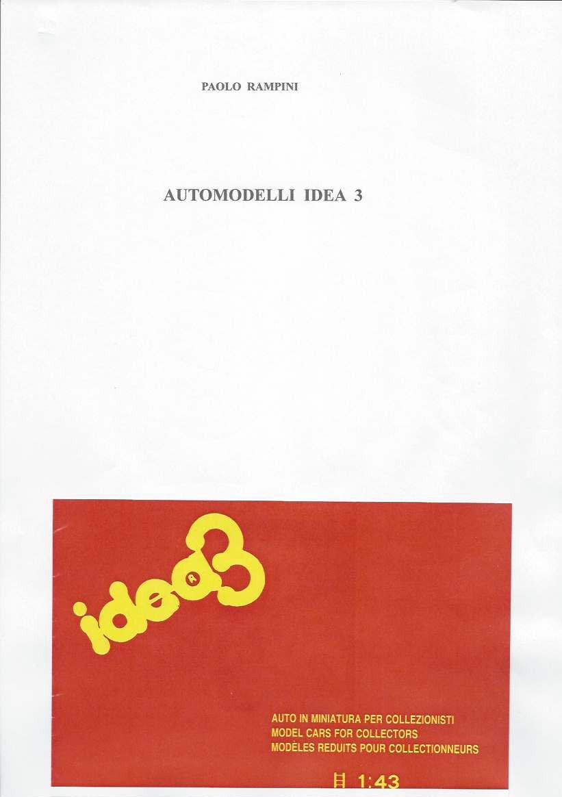 Automodelli IDEA 3, Paolo Rampini, 2017
