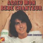 """Alain Chamfort - """"Adieu mon bebe chanteur"""" et """"Harmonie sur la ville"""""""
