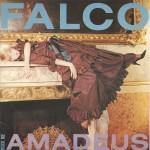 """FALCO - """"ROCK ME A-MADE-US (IHN LIEBTEN ALLE FRAUEN)"""" e """"URBAN TROPICAL"""""""