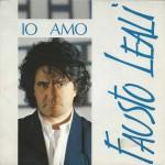 "Fausto Leali - ""Io amo"" e ""Notte d'amore"""