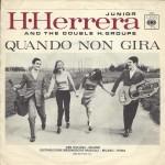 """H. HERRERA JUNIOR and the double H. group - """"Jenny"""" e """"Quando non gira"""" lato B"""