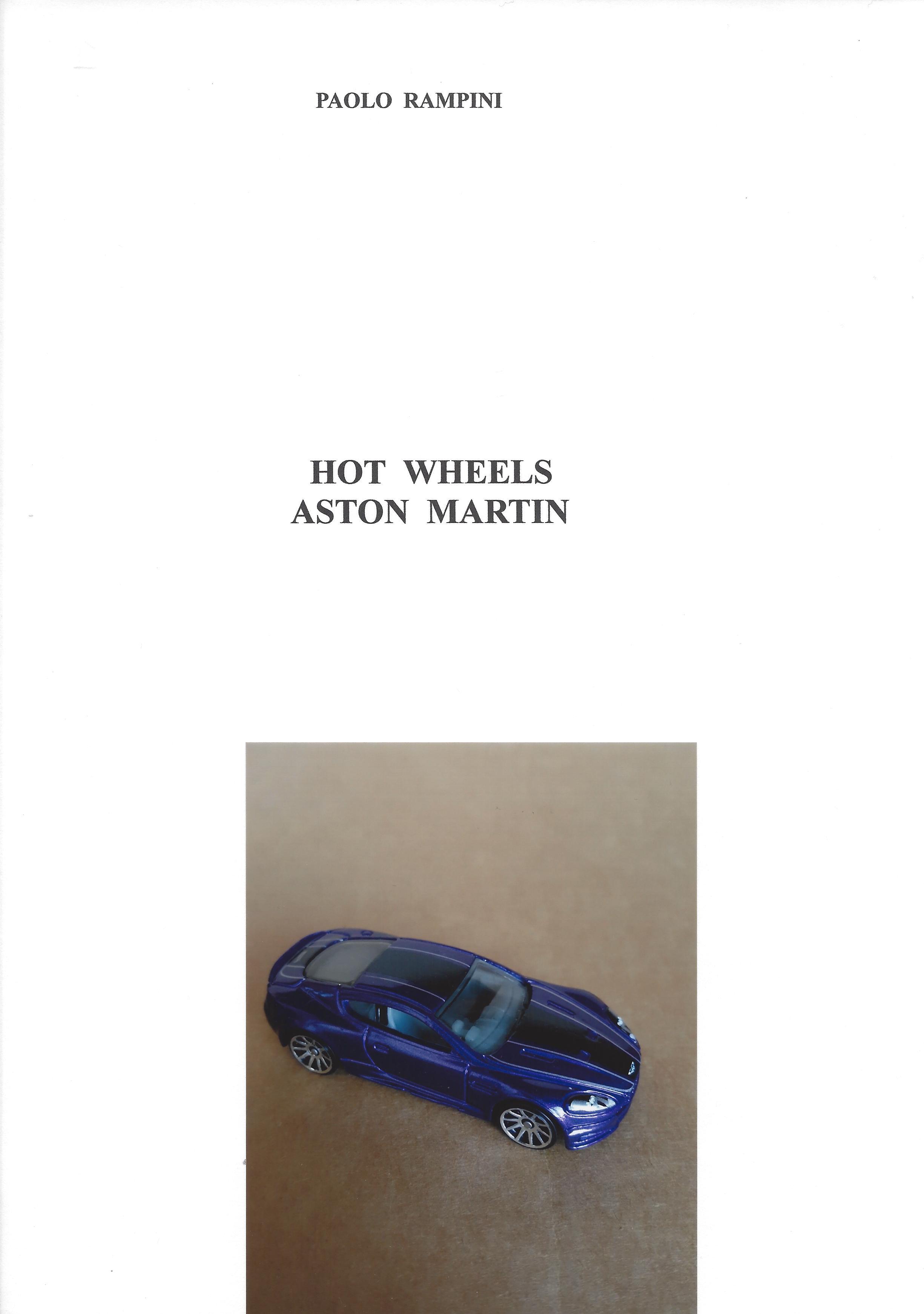 HOT WHEELS ASTON MARTIN, Paolo Rampini, 2018