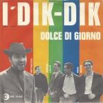 """I Dik-Dik - """"Sognando la California"""" e """"Dolce di giorno"""" lato B"""