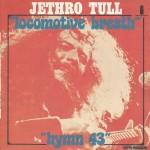 "Jethro Tull - ""Locomotive breath"" e ""Hymn 43"""
