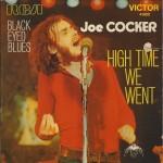 "Joe Cocker - ""High Time We Went"" e ""Black-eyed Blues"""