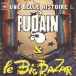 """Michel Fugain & Le Big Bazar """"Une Belle Histoire"""" et """"Allez bouge-toi!"""""""