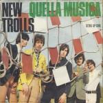 """New Trolls - """"Quella musica"""" e """"Davanti agli occhi miei"""" lato A"""