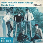 """The Hollies - """"Signs That Will Never Change"""" e """"Carrie Anne"""""""