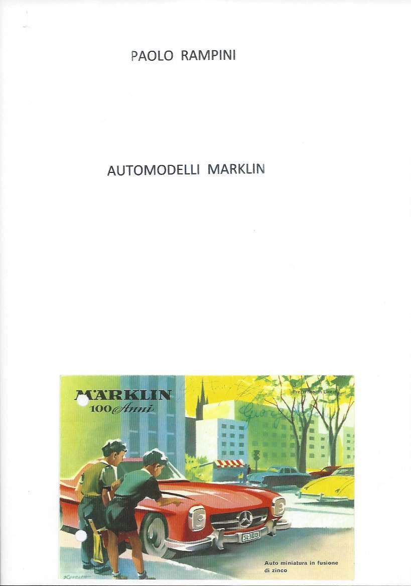 Automodelli Marklin, Paolo Rampini, 2015