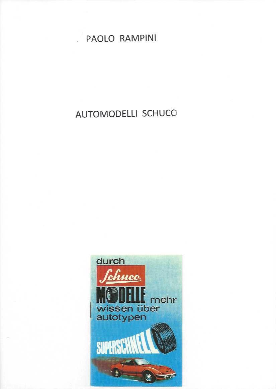 Automodelli Schuco, Paolo Rampini, 2015