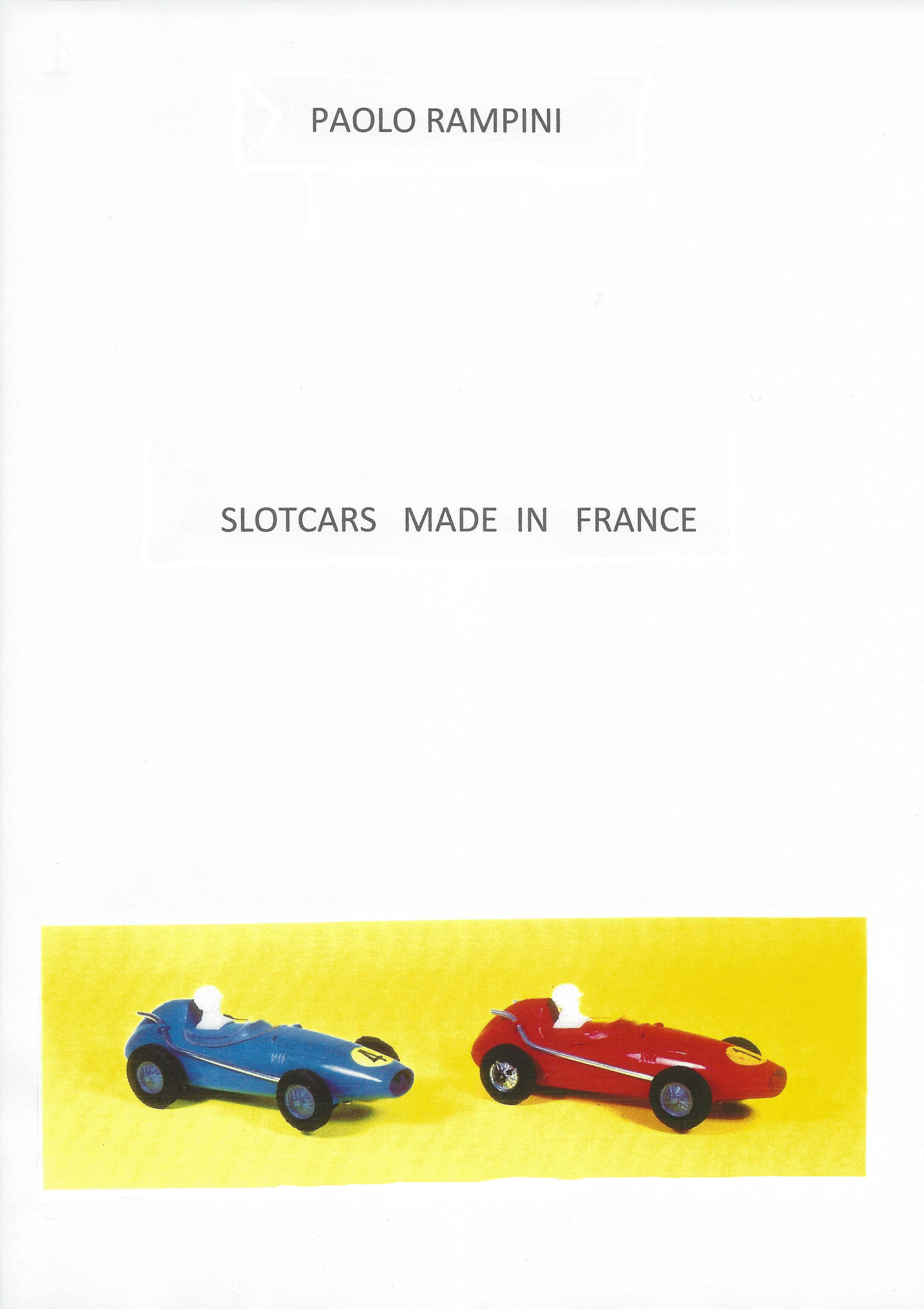 SLOTCARS MADE IN FRANCE, Paolo Rampini, 2014