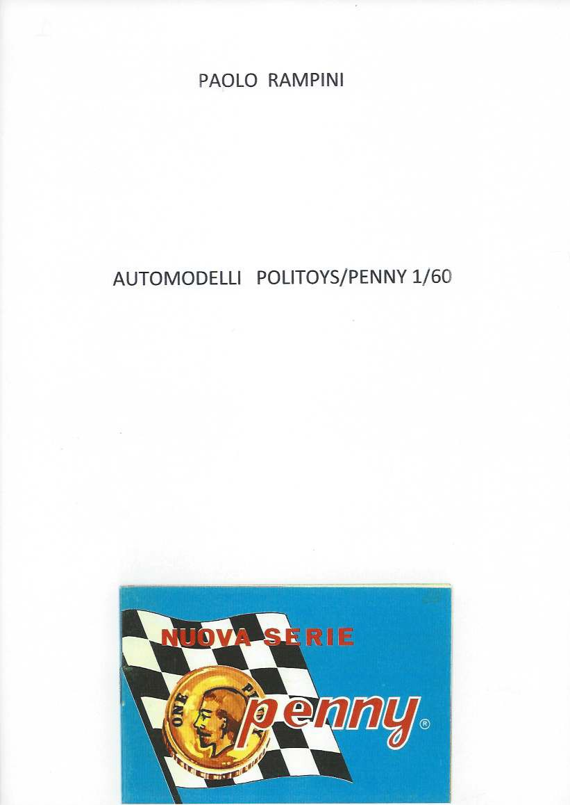 Automodelli Politoys-Penny 1:60, Paolo Rampini, 2015