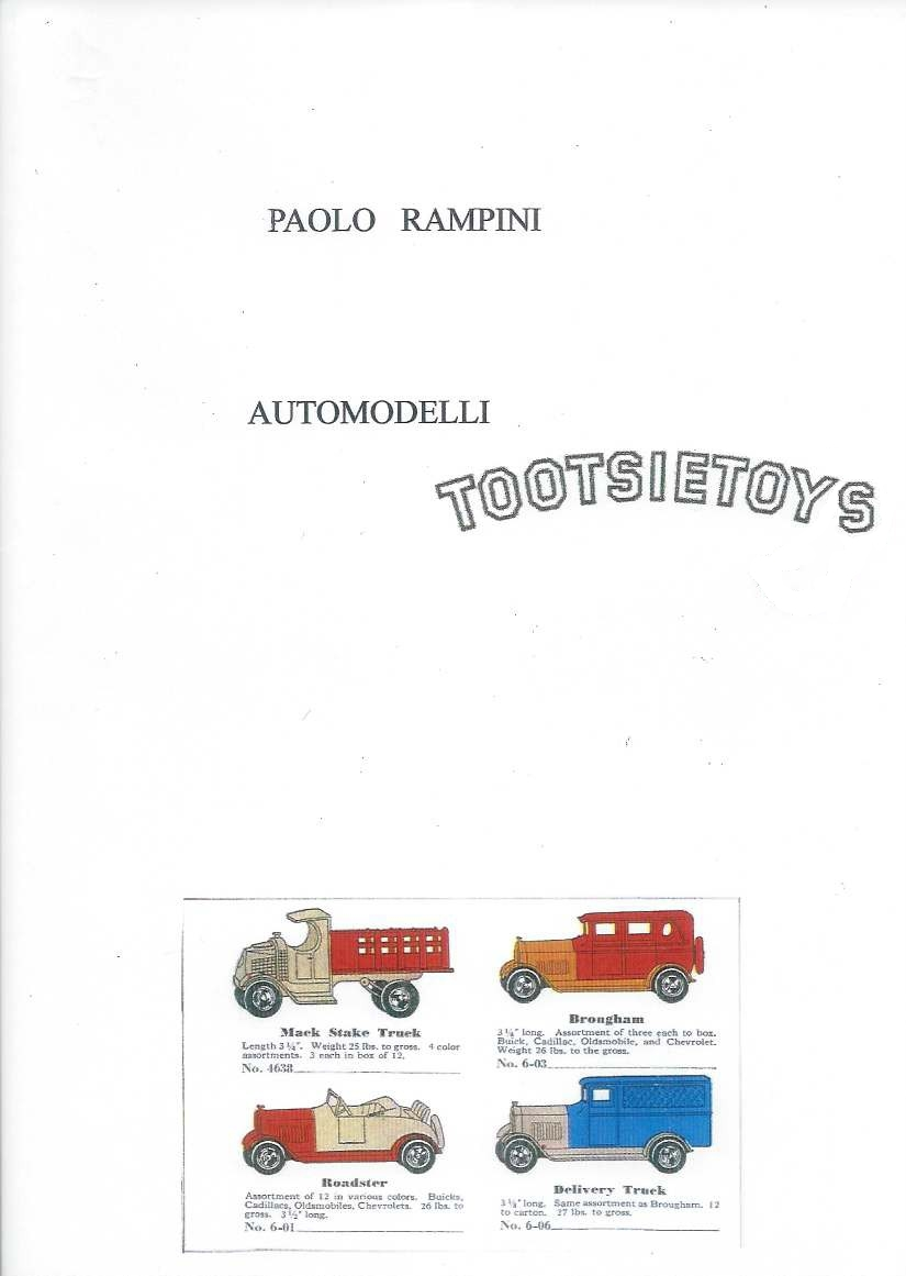 Automodelli Tootsietoys, Paolo Rampini, 2015