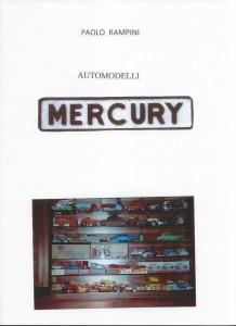 Automodelli Mercury, Paolo Rampini, 2016 - libro digitale scaricabile