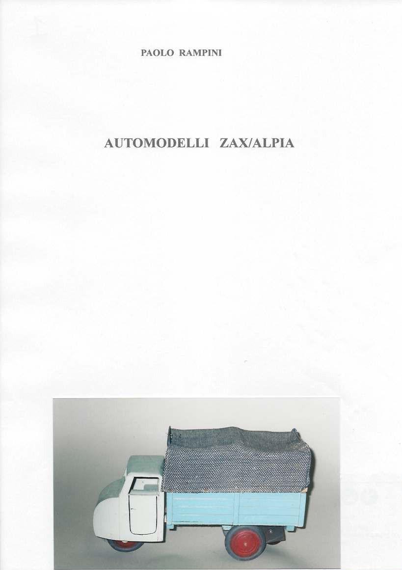 Automodelli ZAX/ALPIA, Paolo Rampini, 2017