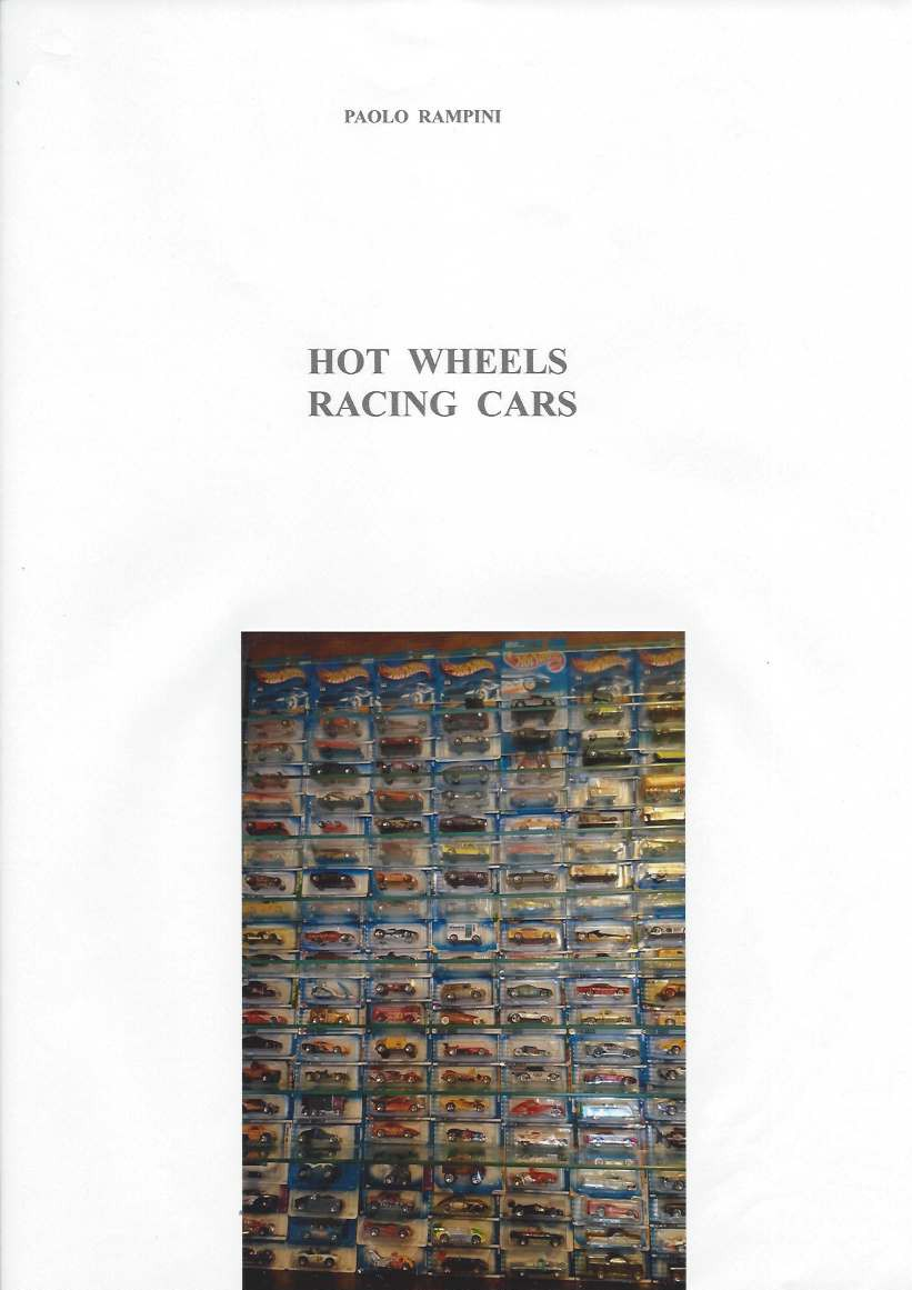 HOT WHEELS Racing Cars, Paolo Rampini, 2017