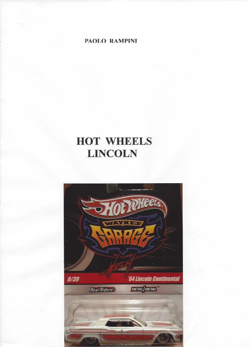 HOT WHEELS Lincoln, Paolo Rampini, 2018