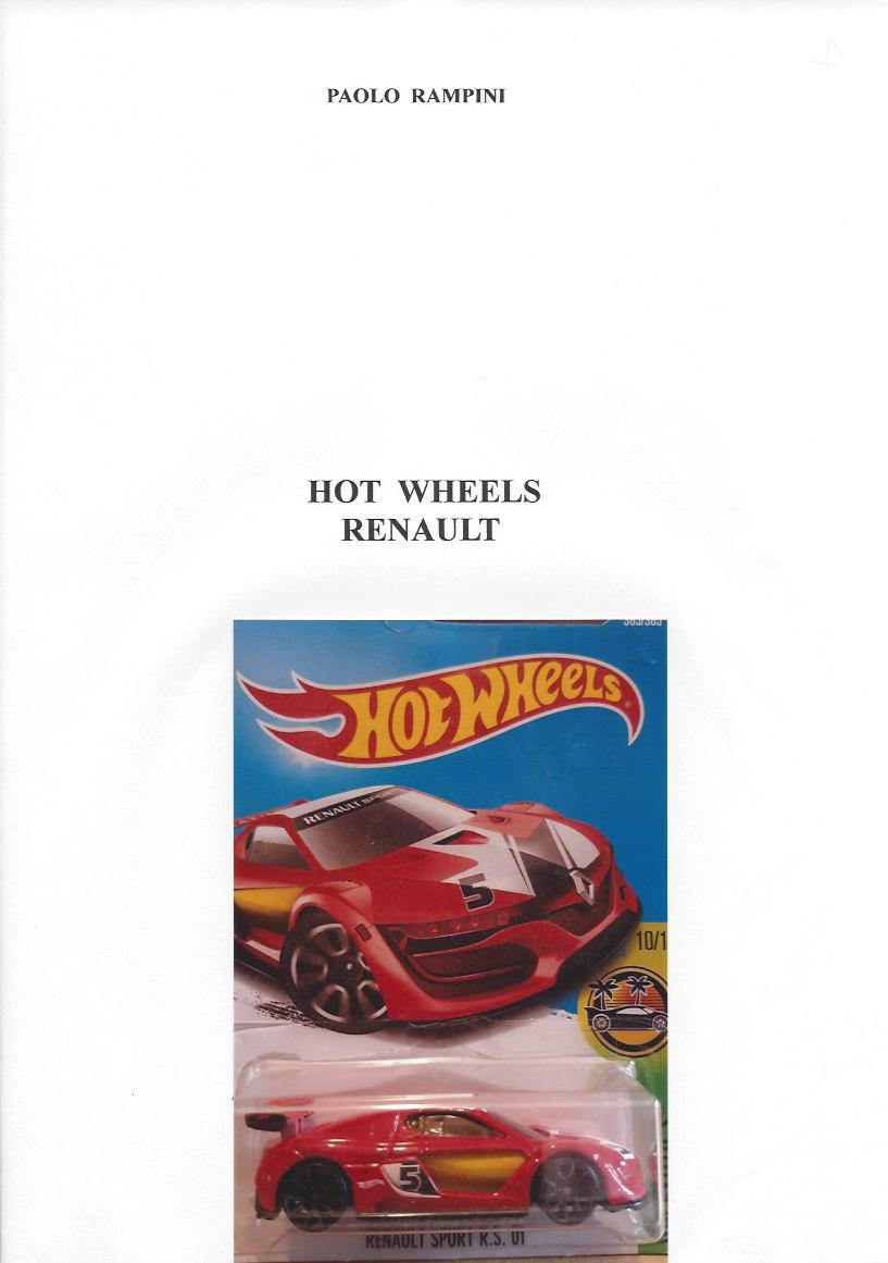 HOT WHEELS RENAULT, Paolo Rampini, 2018
