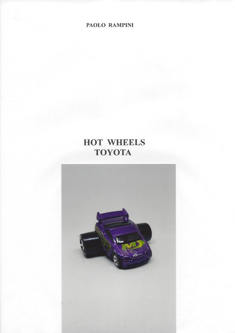 HOT WHEELS TOYOTA, Paolo Rampini, 2018