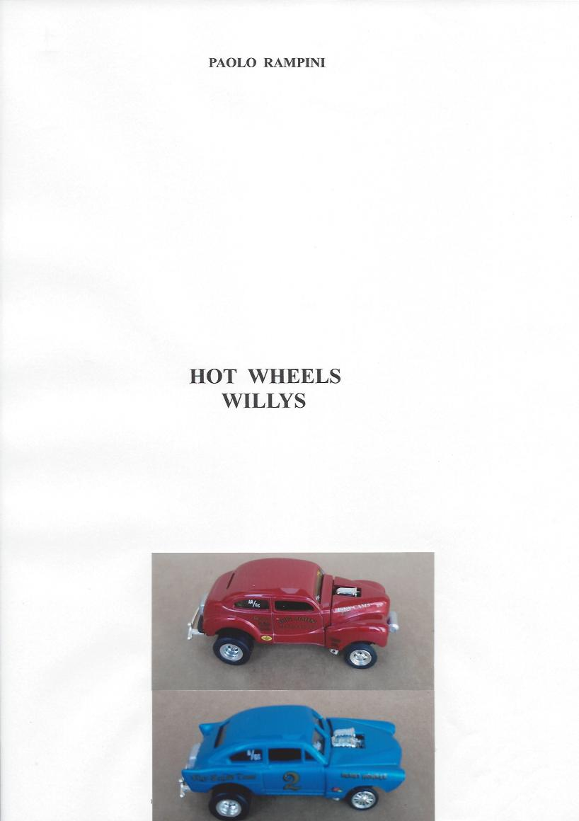 HOT WHEELS WILLYS, Paolo Rampini, 2018